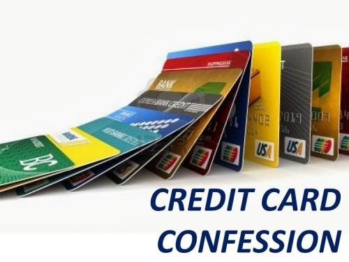 CREDIT CARD CONFESSION