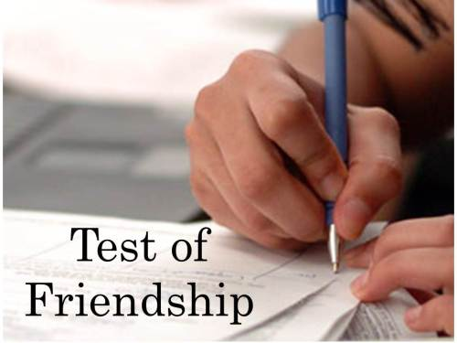 Test of Friendship